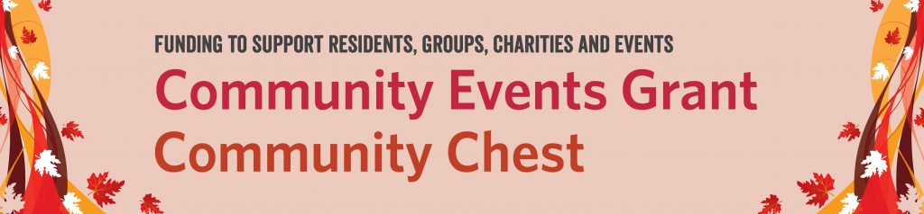 Community Events Grant and Community Chest